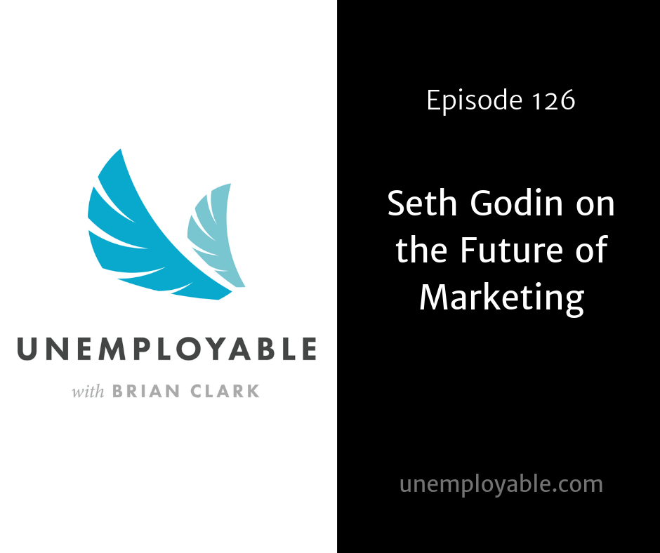 Seth Godin on the Future of Marketing