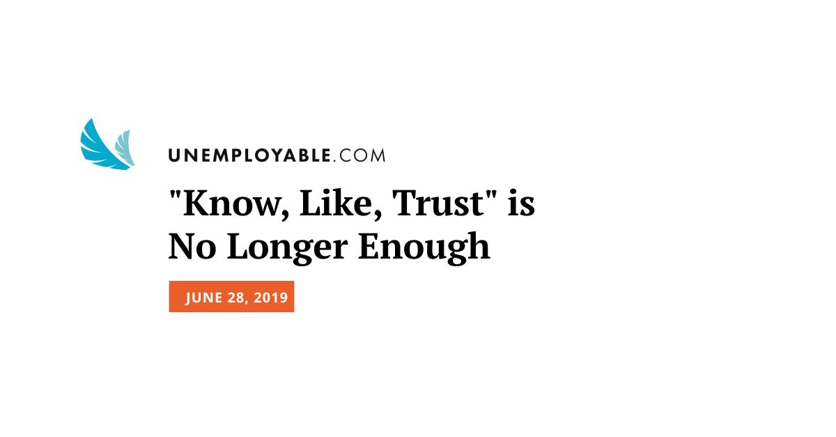Know, Like, Trust