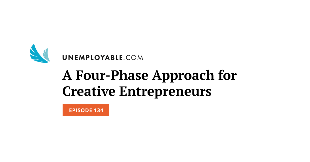 A Four-Phase Approach for Creative Entrepreneurs