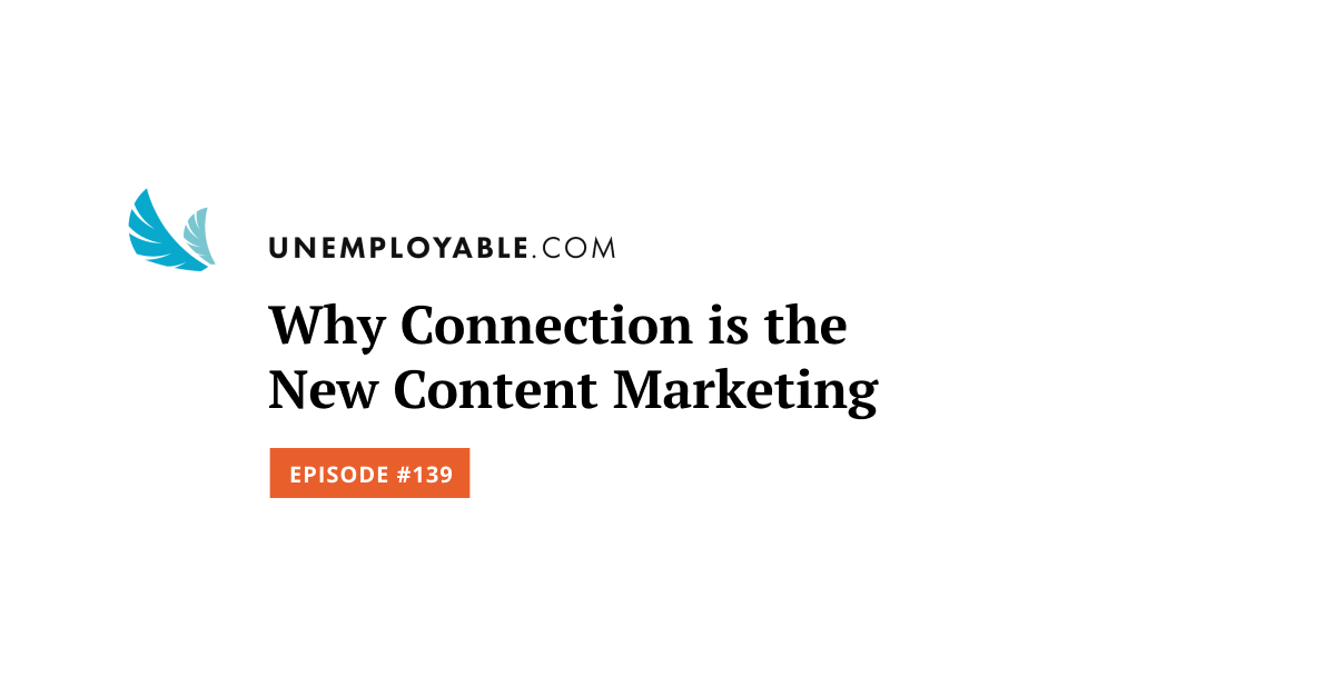 Why Connection is the New Content Marketing