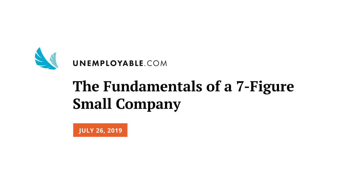 The Fundamentals of a 7-Figure Small Company