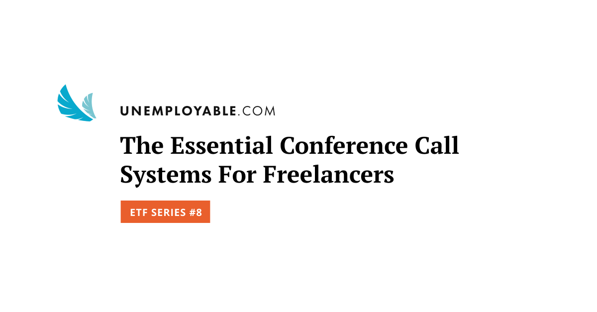 The Essential Conference Call Systems For Freelancers