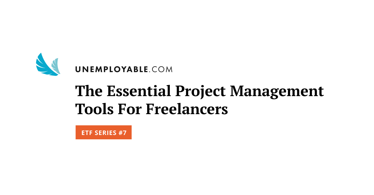 The Essential Project Management Tools For Freelancers