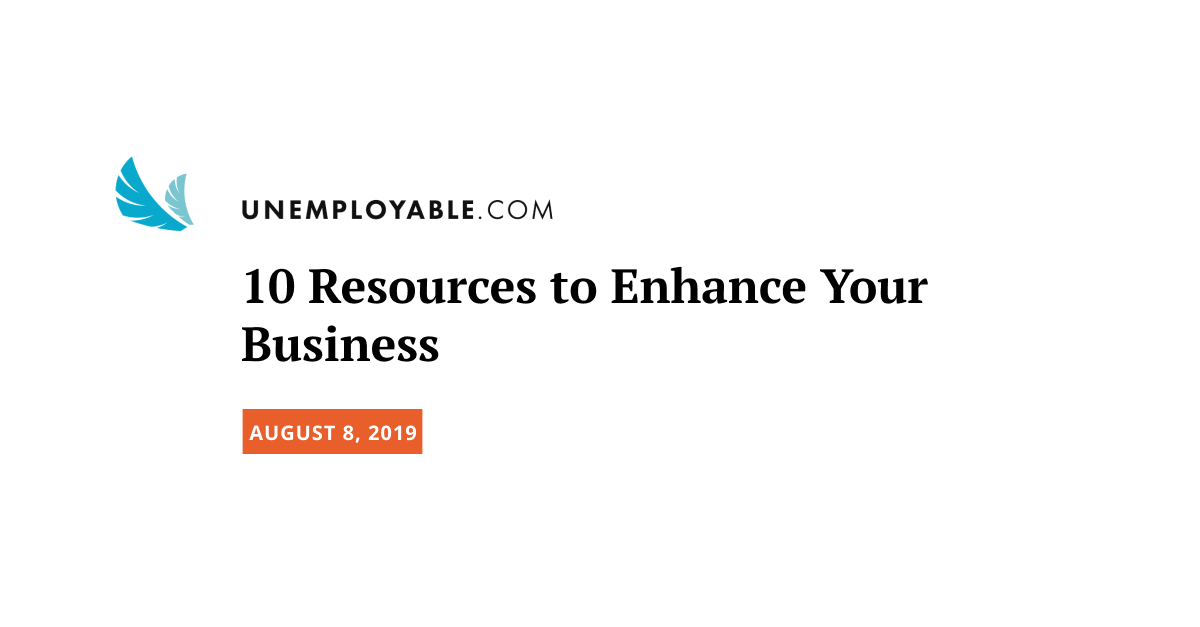 10 Resources to Enhance Your Business