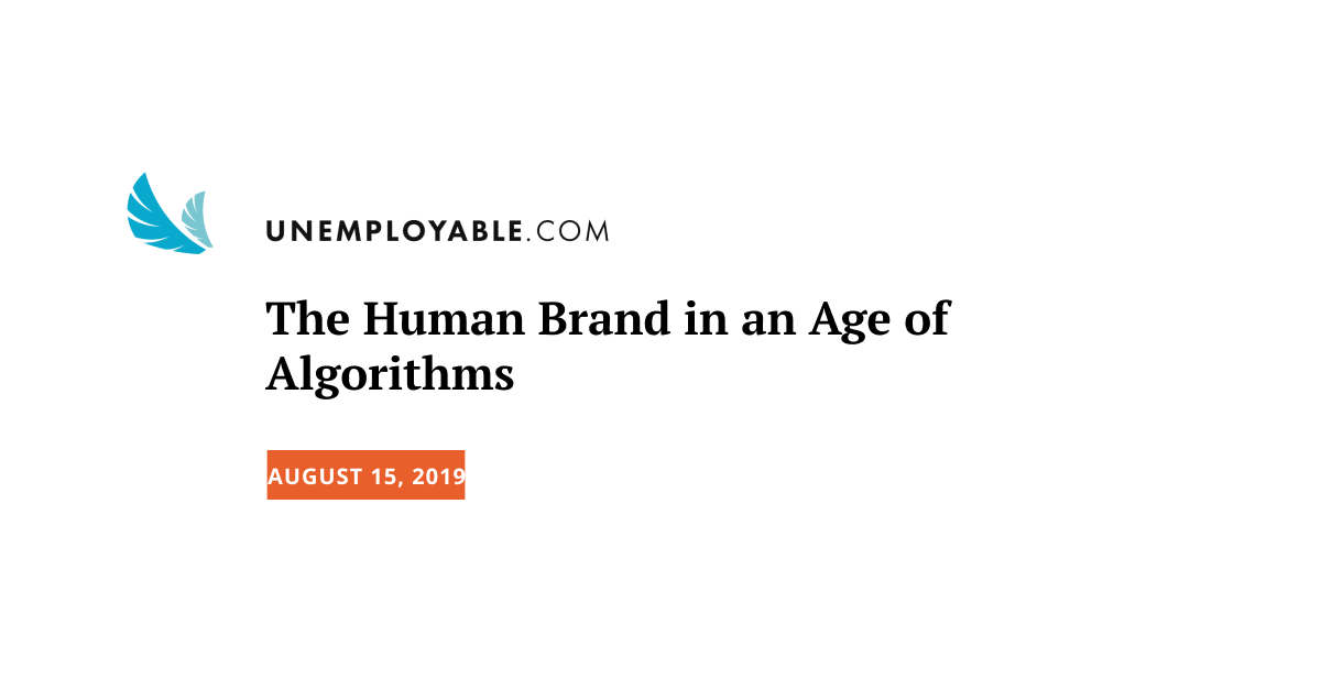 The Human Brand in an Age of Algorithms