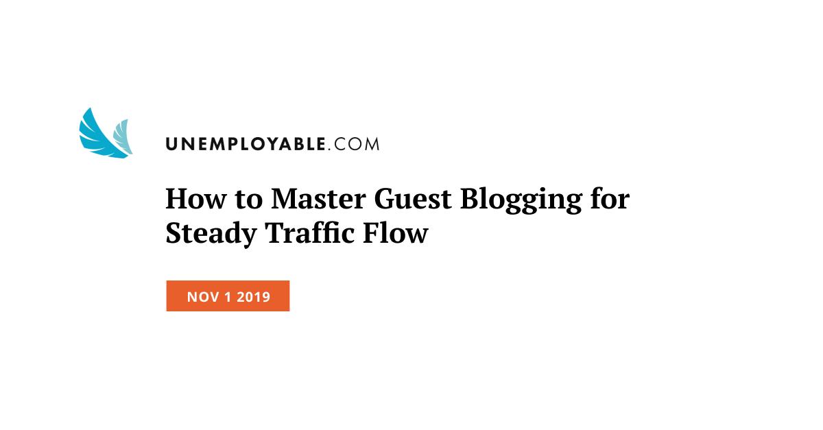 Master Guest Blogging