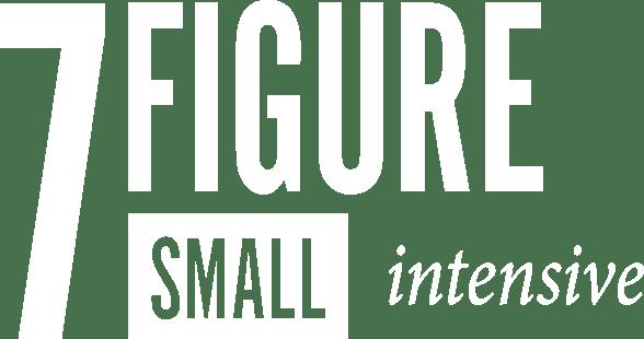 7-Figure Small Intensive Course