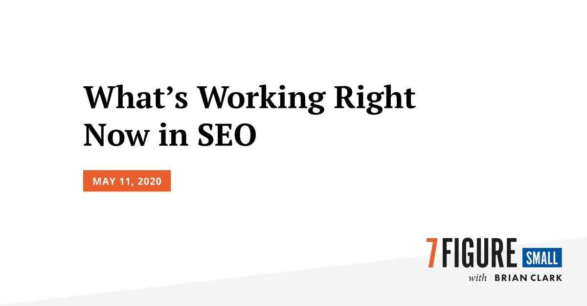 What's Working Right Now in SEO